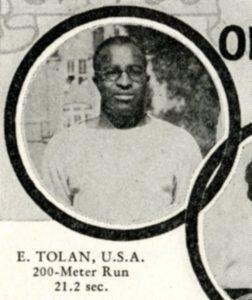 "Edward ""Eddie"" Tolan achieved gold medals in the 100 and 200-meter dash."
